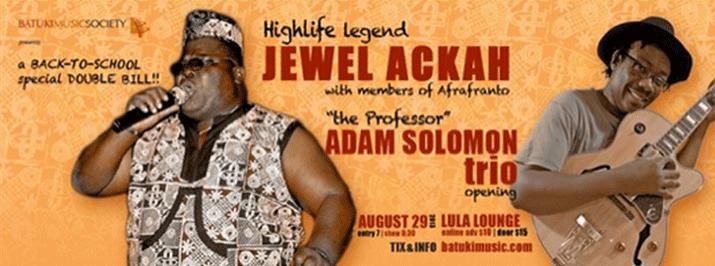 Jewel Ackah / Adam Solomon Trio: Aug 29, 2013