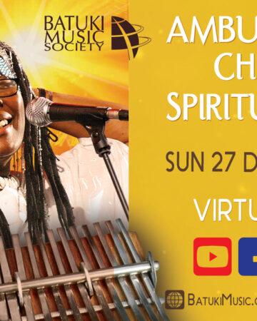 Spiritual Mbira ft Stella Chiweshe: Dec 27, 2020