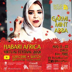 Habari Africa Virtual Festival 2021 : Garmi Mint Abba