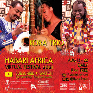 Habari Africa Virtual Festival 2021 : Kora Trio