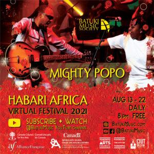 Habari Africa Virtual Festival 2021 : Mighty Popo