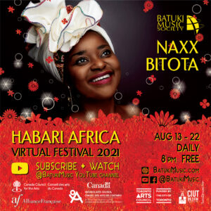 Habari Africa Virtual Festival 2021 : Naxx Bitota